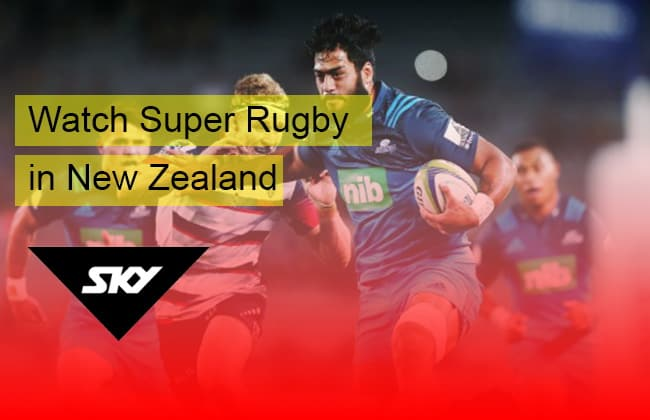 How to watch Super Rugby streaming in New Zealand